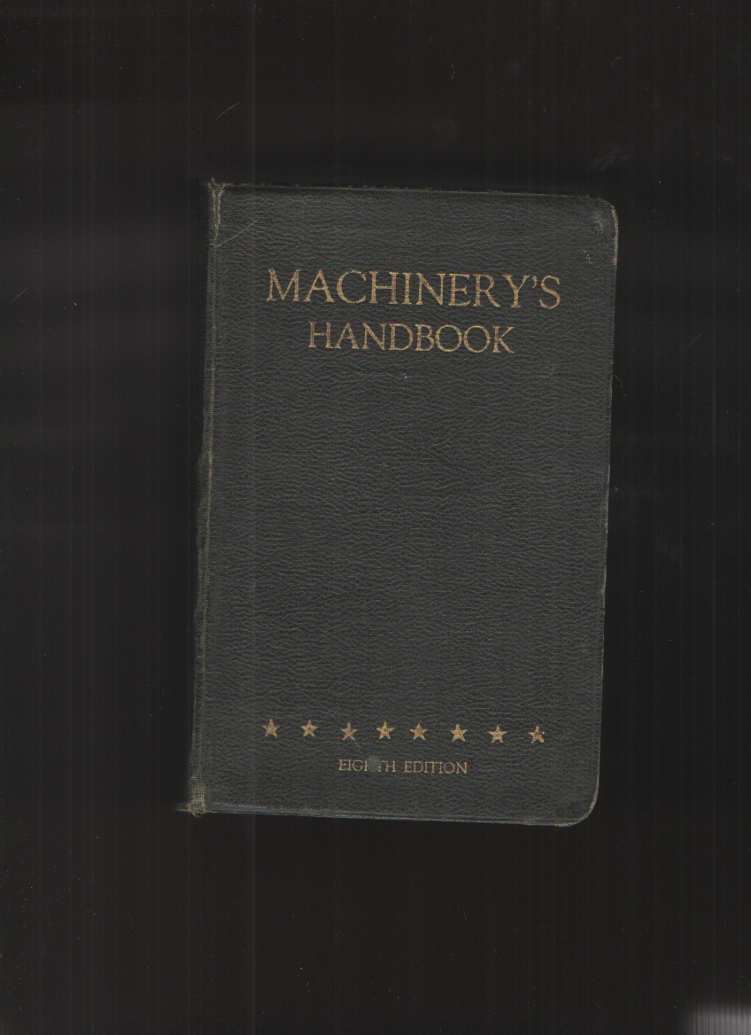 Image for Machinery's Handbook, Eighth Edition