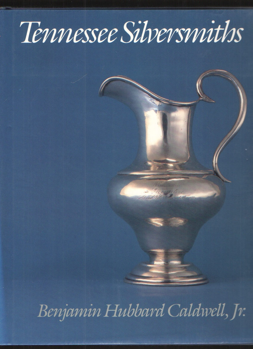 Image for Tennessee Silversmiths