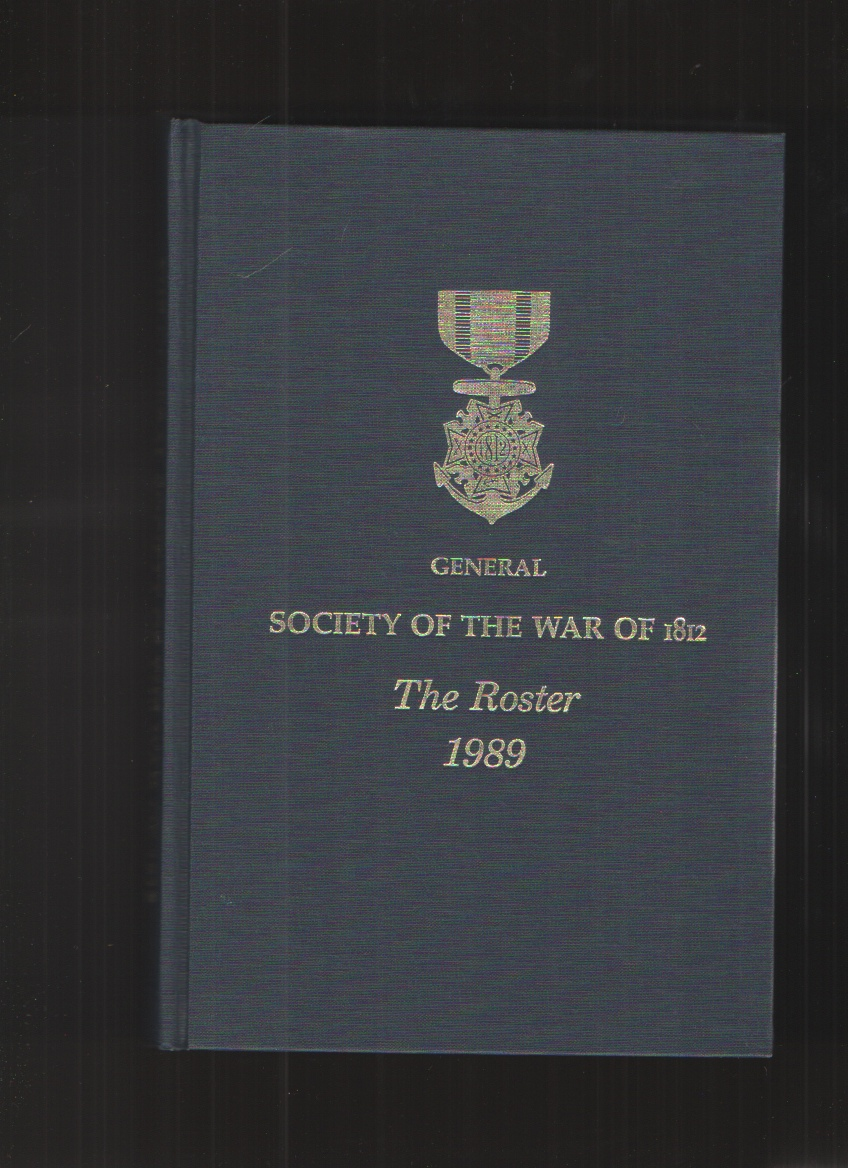 Image for The Roster of the General Society of the War of 1812