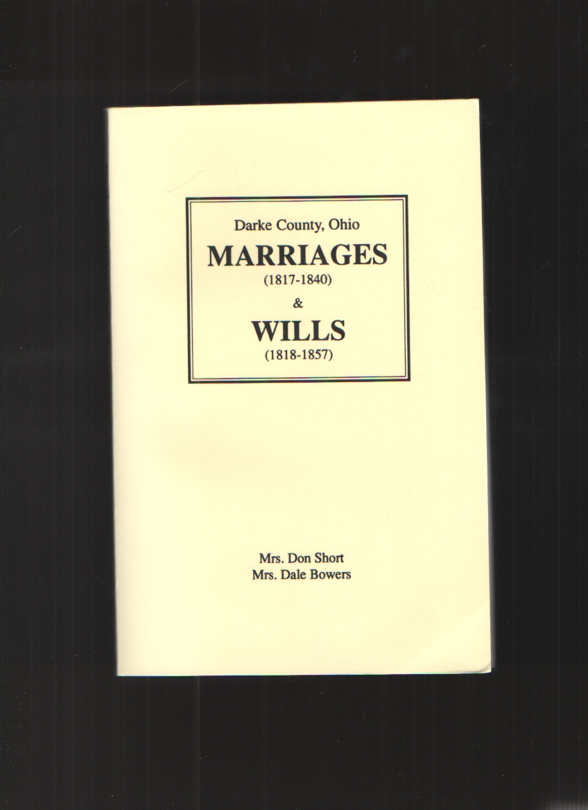 Image for Darke County, Ohio Marriages (1817-1840) and Wills (1818-1857)