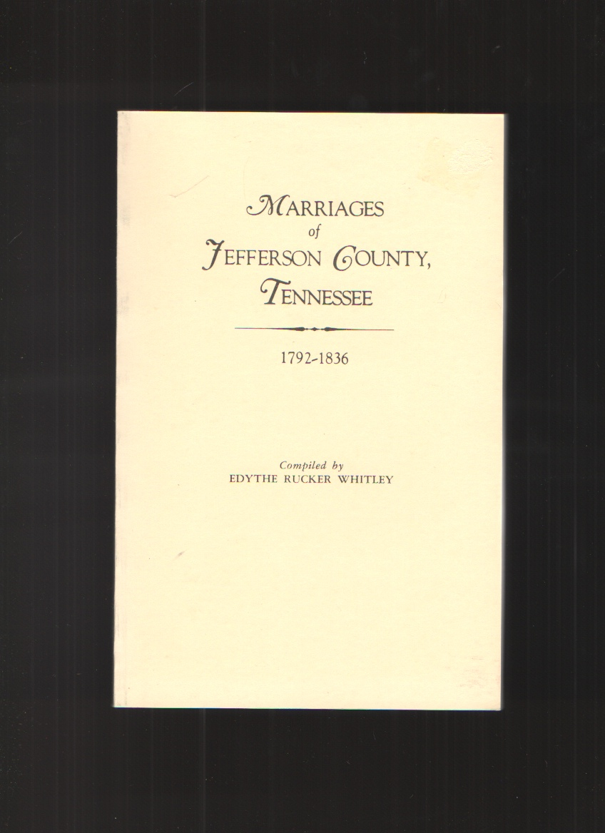 Image for Marriages of Jefferson County, Tennessee, 1792-1836
