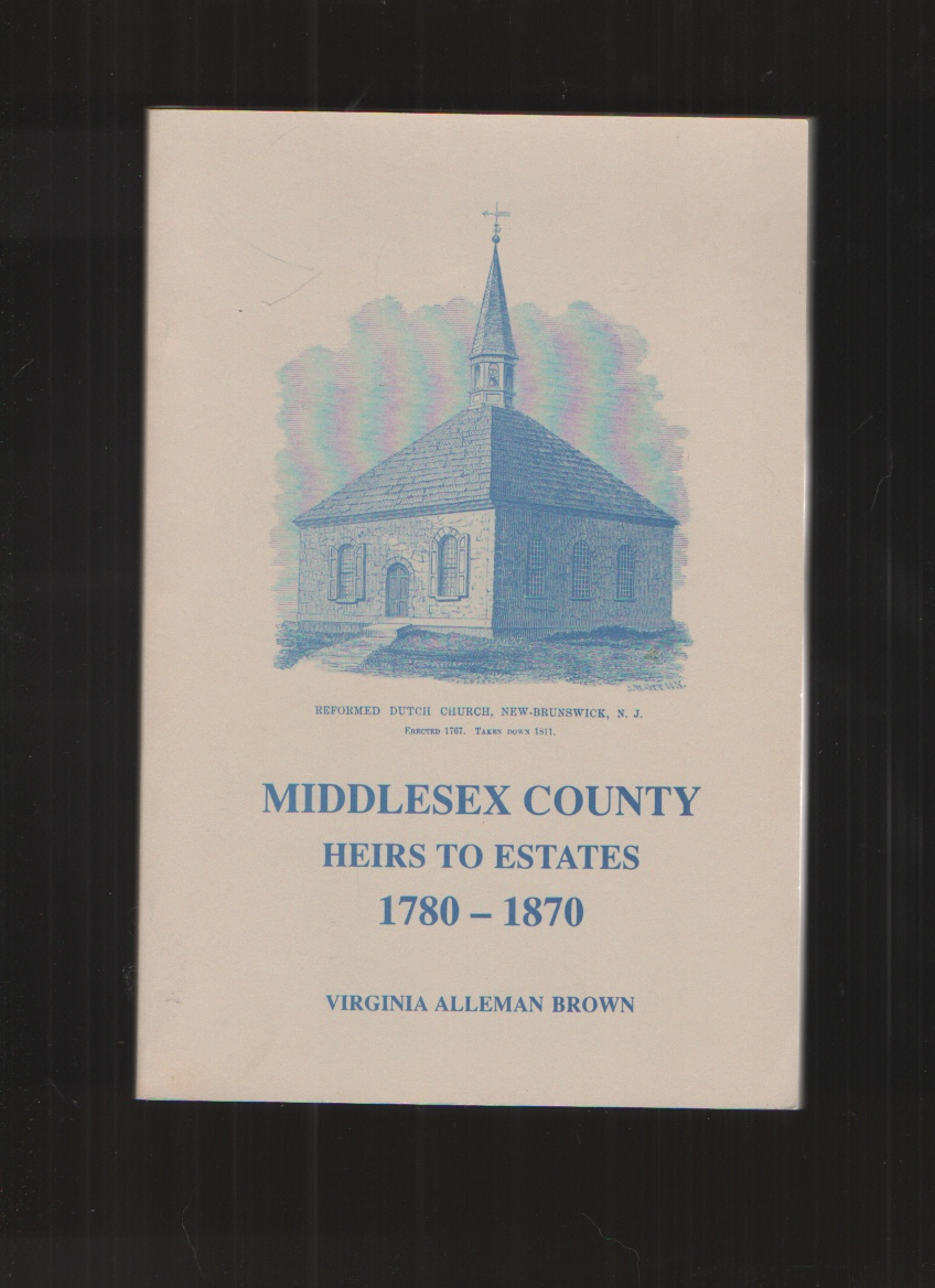 Image for Middlesex County Heirs to Estates 1780-1870