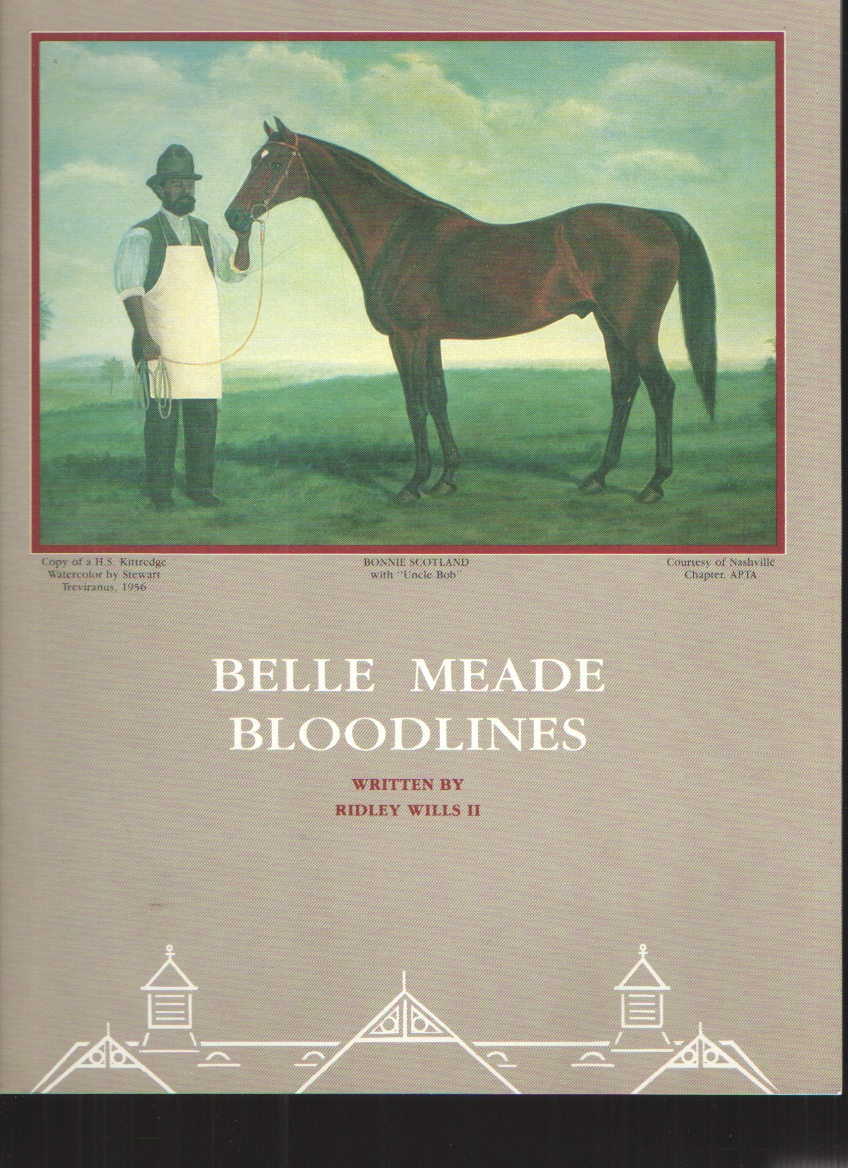 Image for Belle Meade Bloodlines 1816-1904