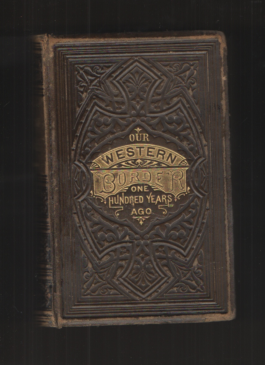 Image for Our Western Border - Leather Bound One Hundred Years Ago
