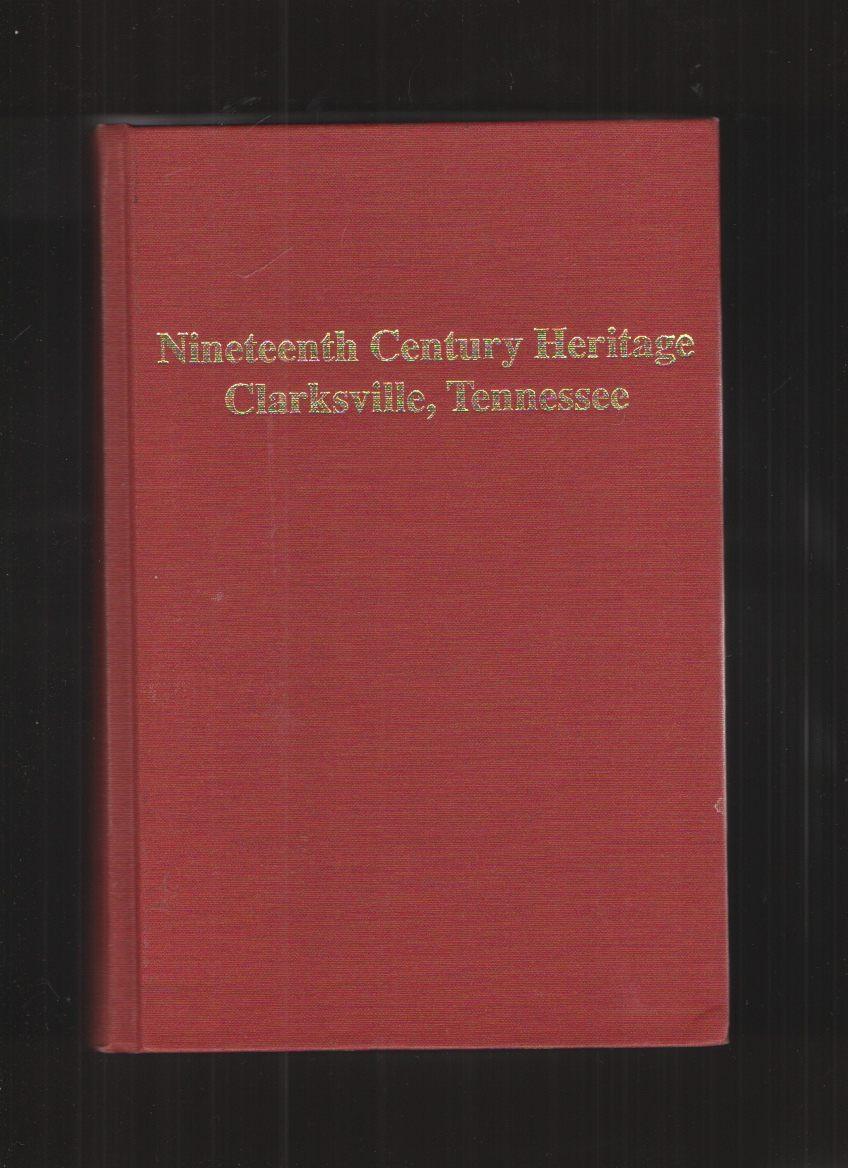 Image for Nineteenth Century Heritage Clarksville, Tennesse