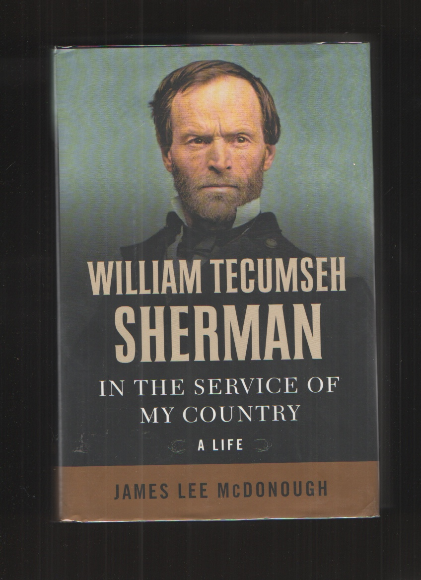 Image for William Tecumseh Sherman  In the Service of My Country: A Life