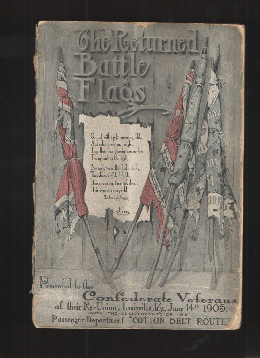 Image for The Returned Battle Flags Presented to the Confederate Veterans At Their Reunion, Louisville, KY, June 14, 1905