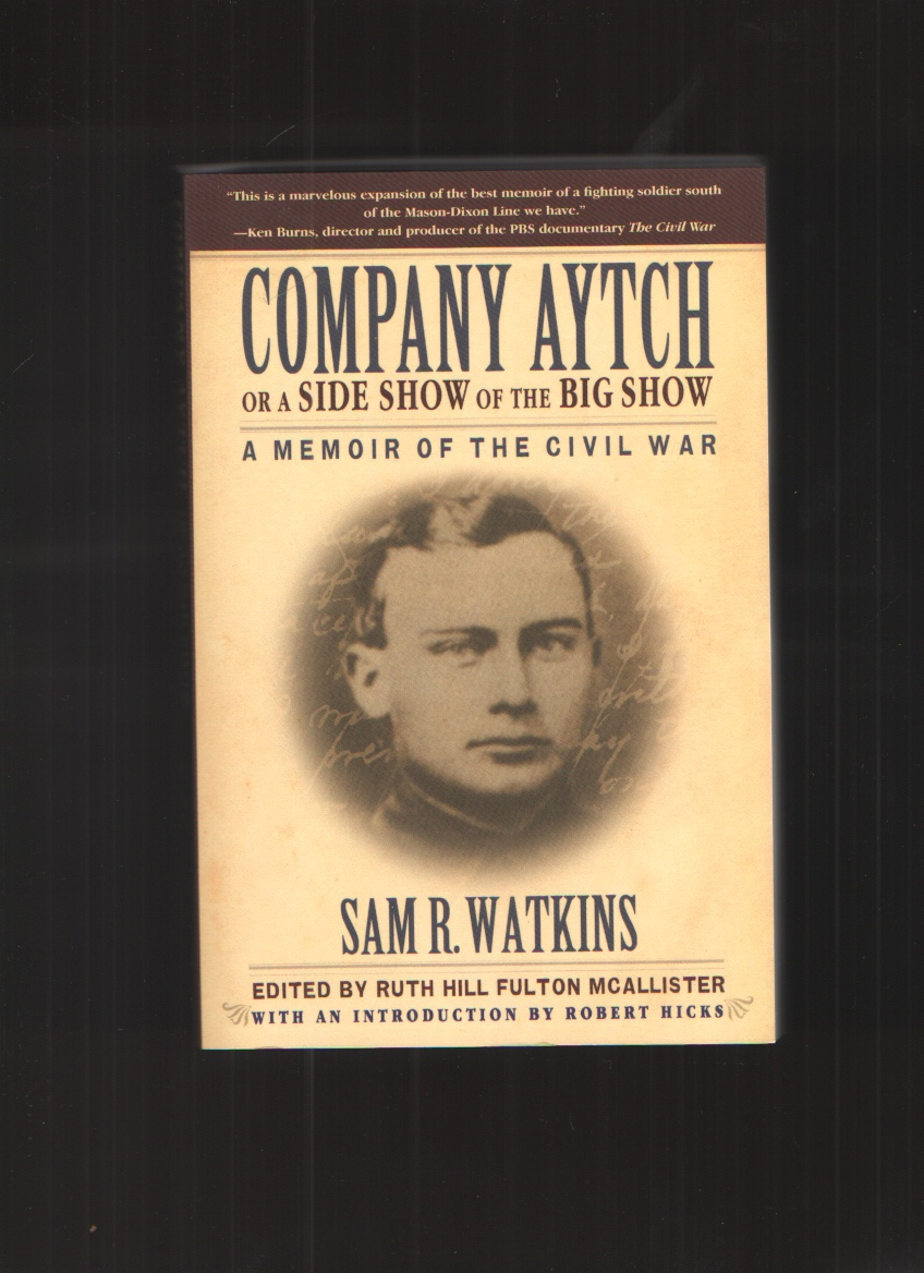 Image for Company Aytch or a Side Show of the Big Show A Memoir of the Civil War