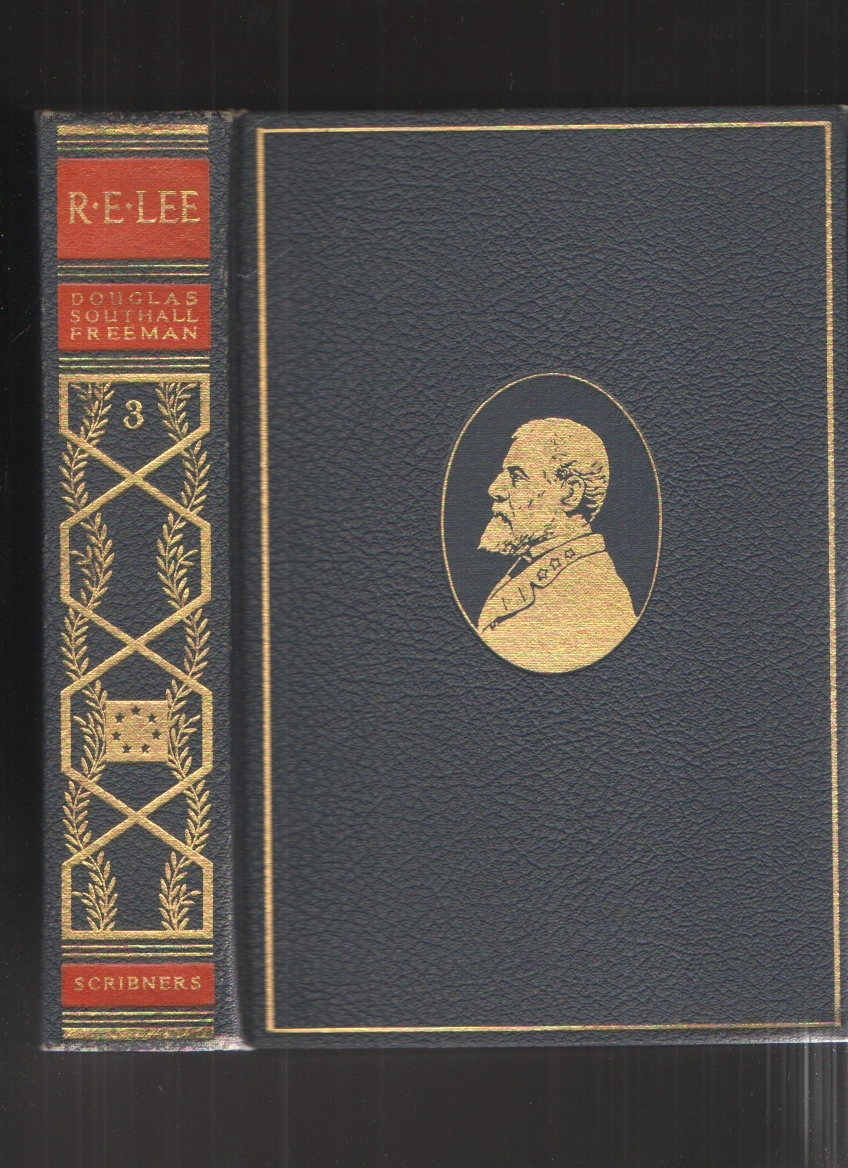 Image for R. E. Lee, a Biography, Vol. III Only Pulitzer Prize Edition