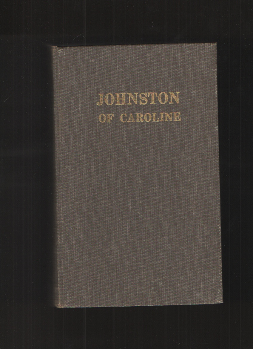 Image for Johnston of Caroline County, Virginia Some of the Descendants of William and Ann Chew Johnston