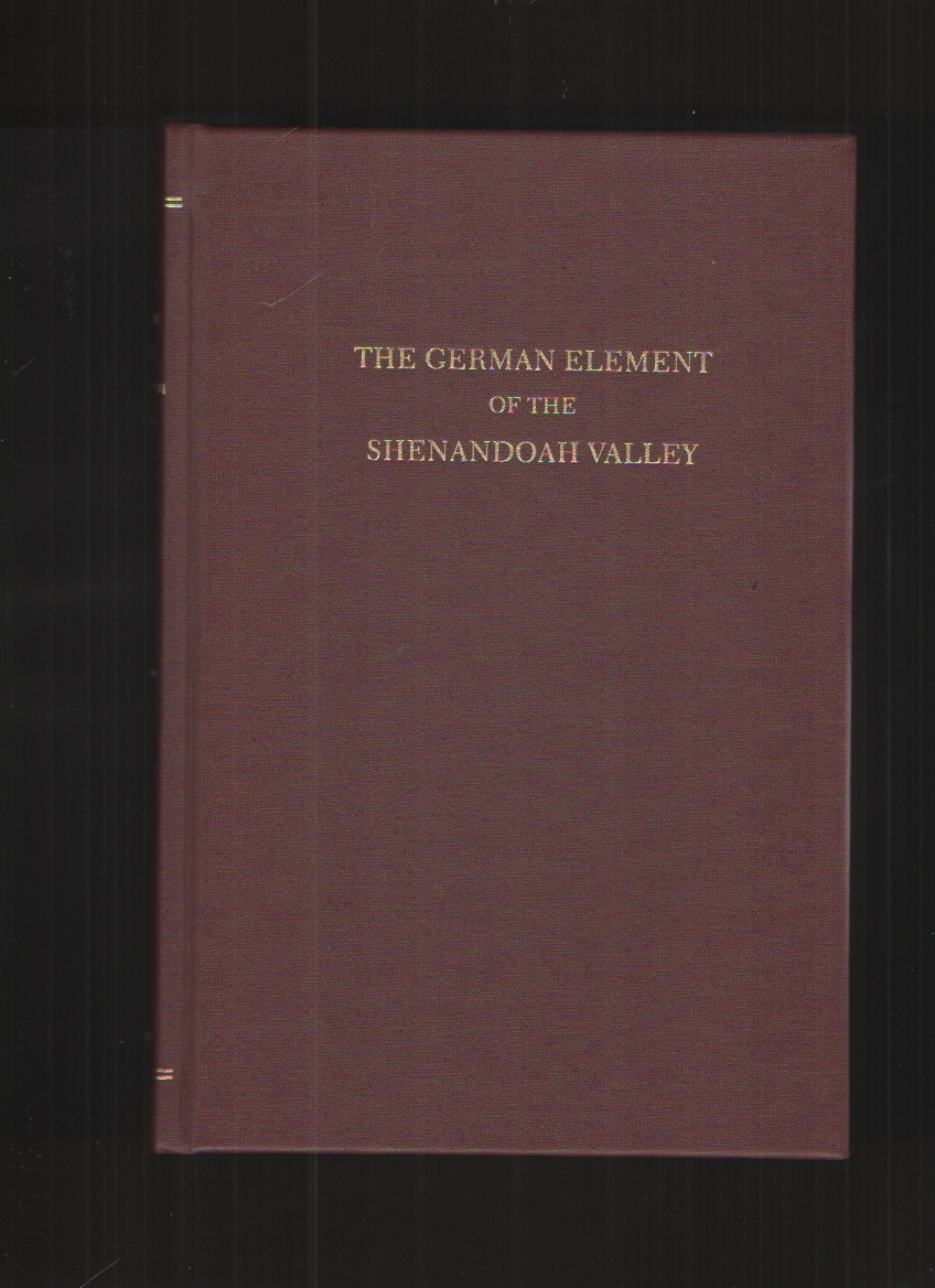 Image for The German Element of the Shenandoah Valley