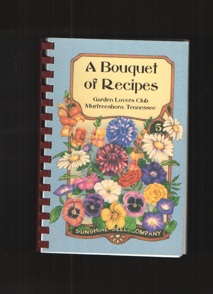 Image for A Bouquet of Recipes A Collection of Recipes
