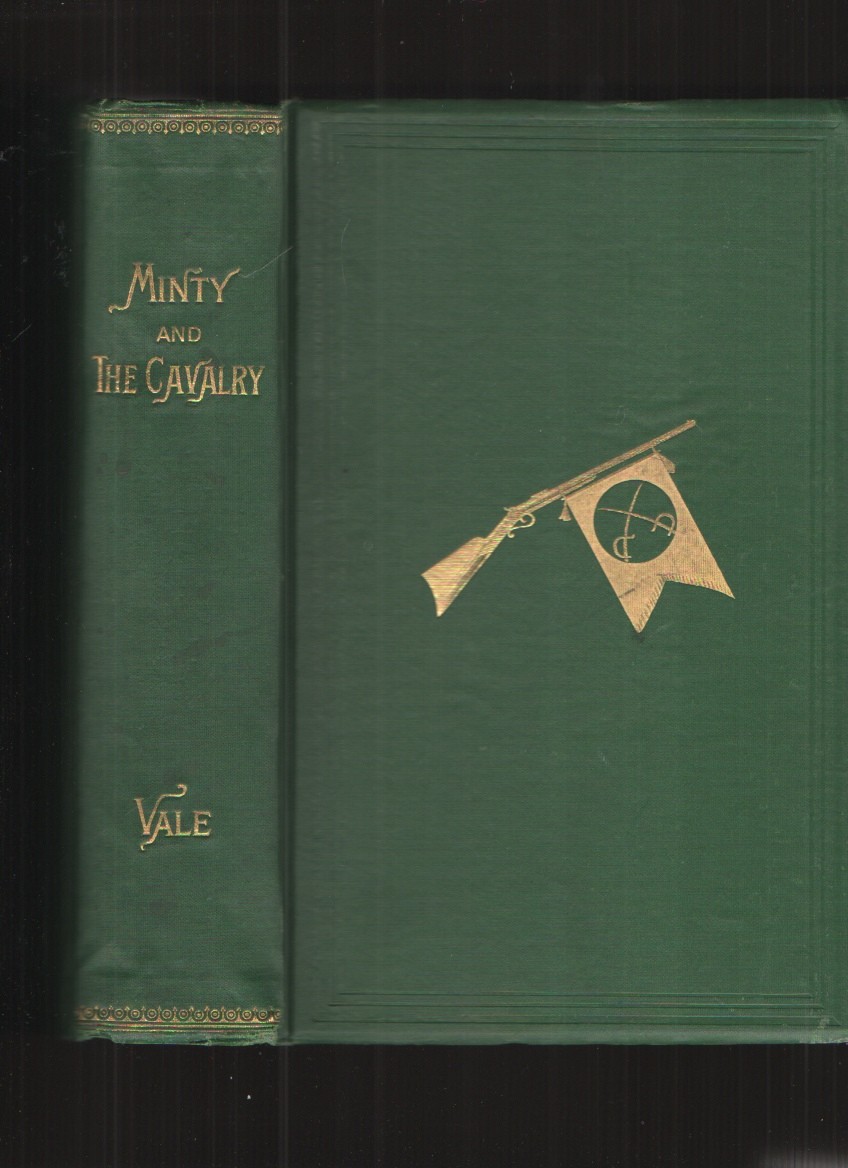 Image for Minty and the Cavalry A History of Cavalry Campaigns in the Western Armies