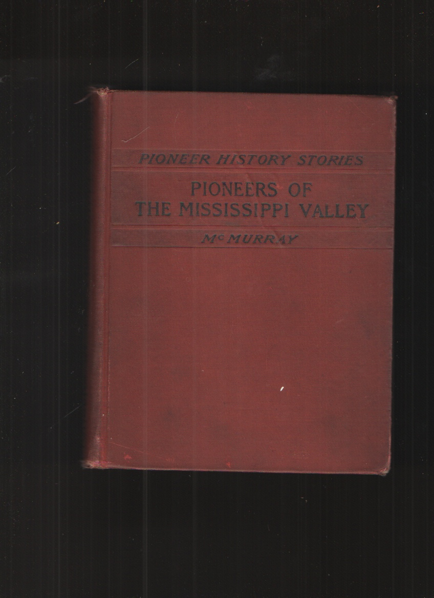 Image for Pioneers of the Mississippi Valley Second Book