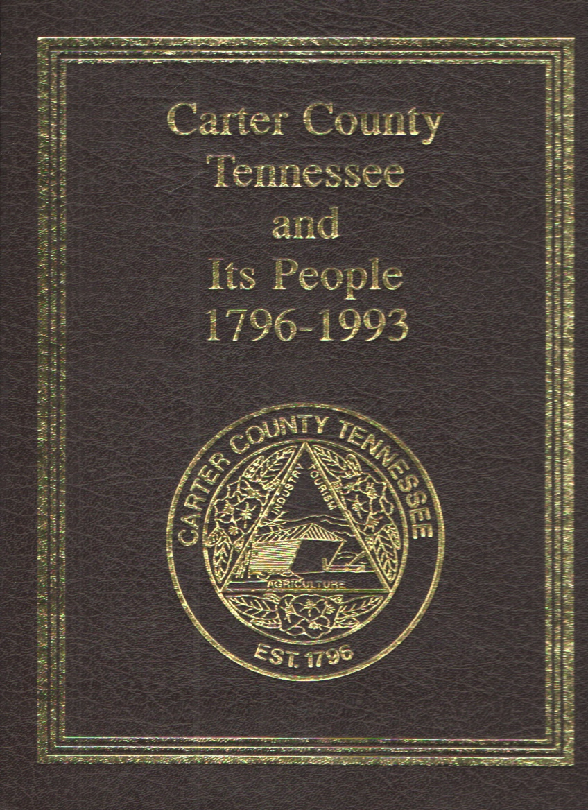 Image for Carter County Tennessee and its People 1796-1993