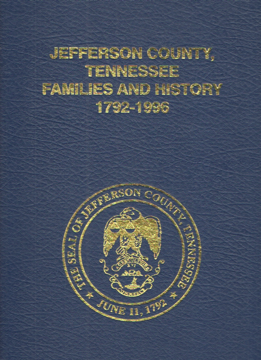 Image for Jefferson County, Tennessee Families and History 1792-1996