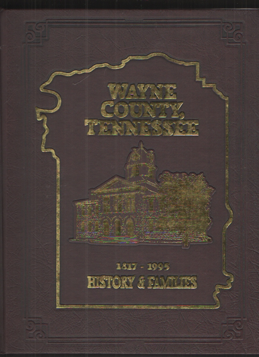 Image for Wayne County, Tennessee History and Families
