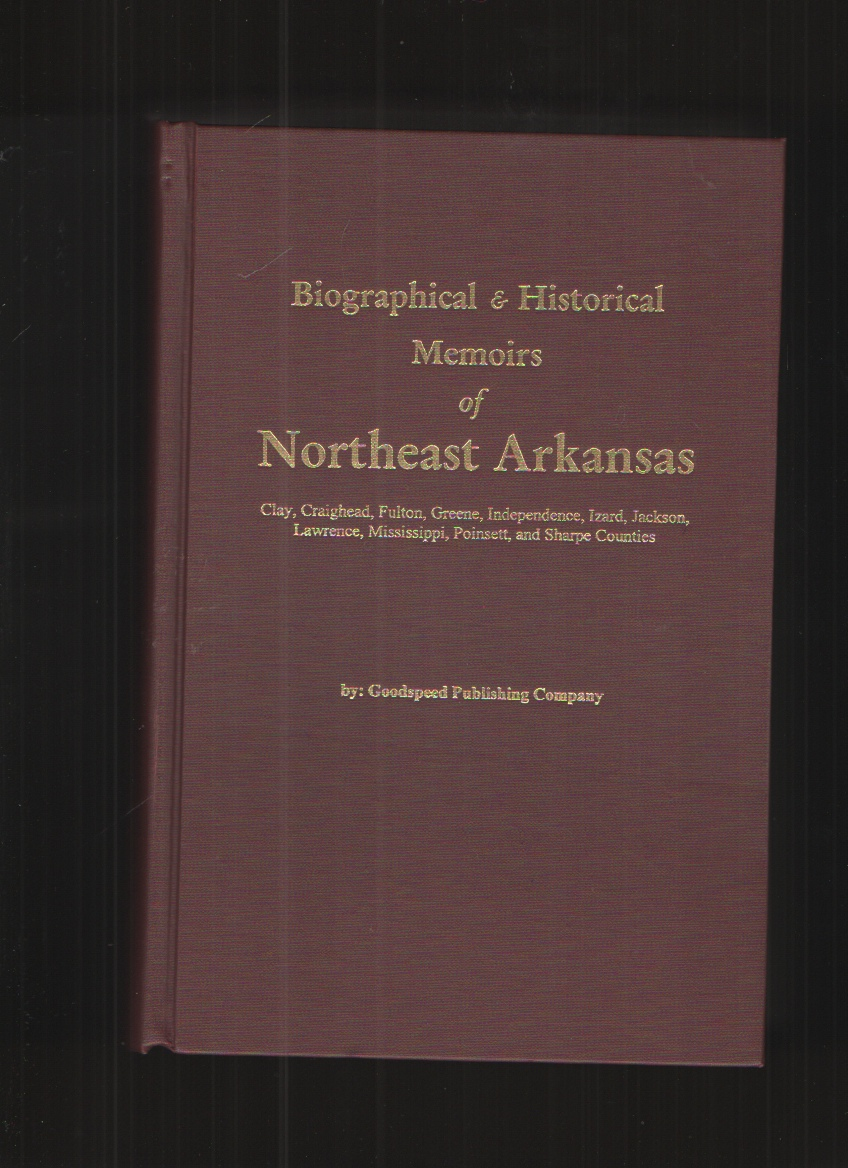 Image for Biographical and Historical Memoirs of Northeast Arkansas