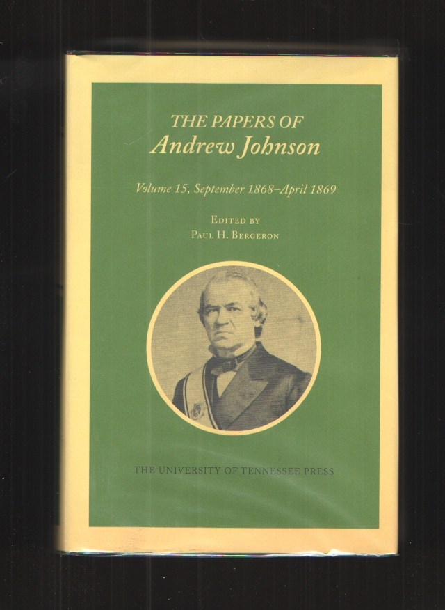 Image for Papers Andrew Johnson Vol 15 September 1868-April 1869 (Utp Papers Andrew Johnson)