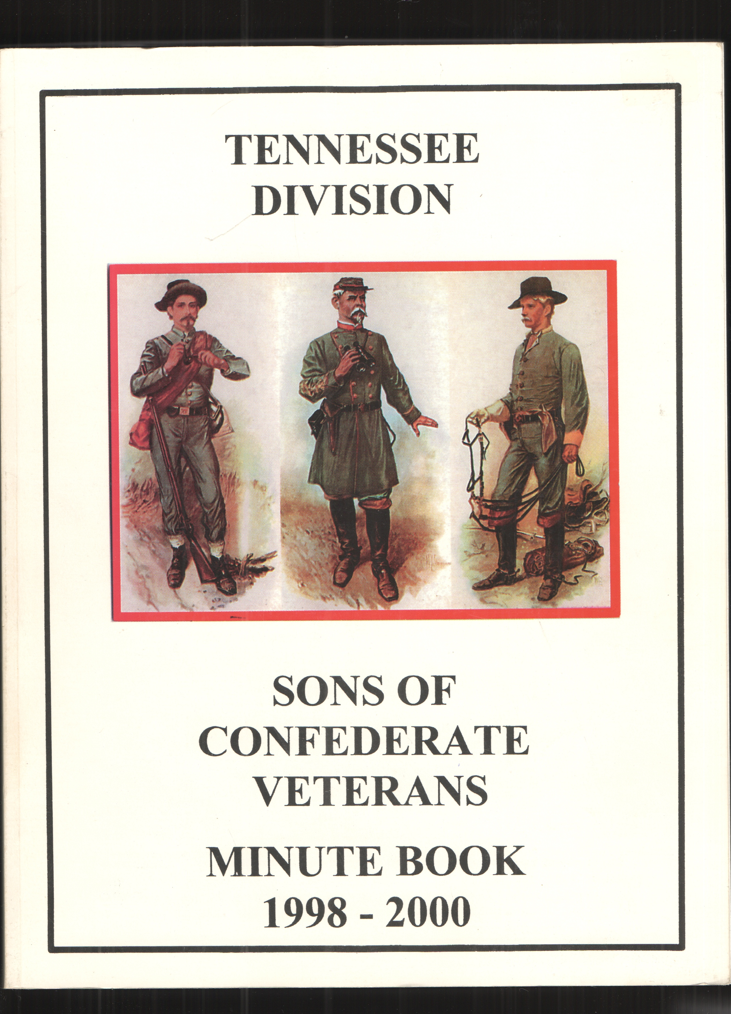 Image for Tennessee Division, Sons of Confederate Veterans Minute Book 1998-2000