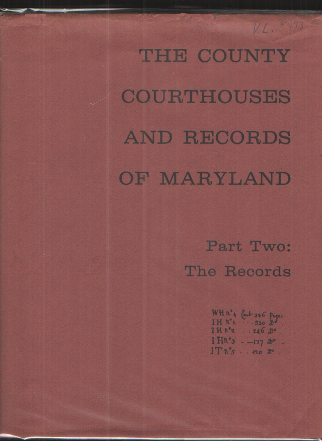 Image for County Courthouses and Records of Maryland Part Two The Records