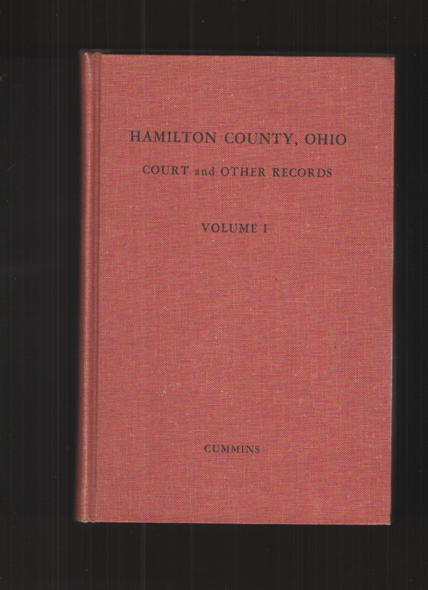 Image for HAMILTON COUNTY, OHIO COURT and OTHER RECORDS; VOL. I