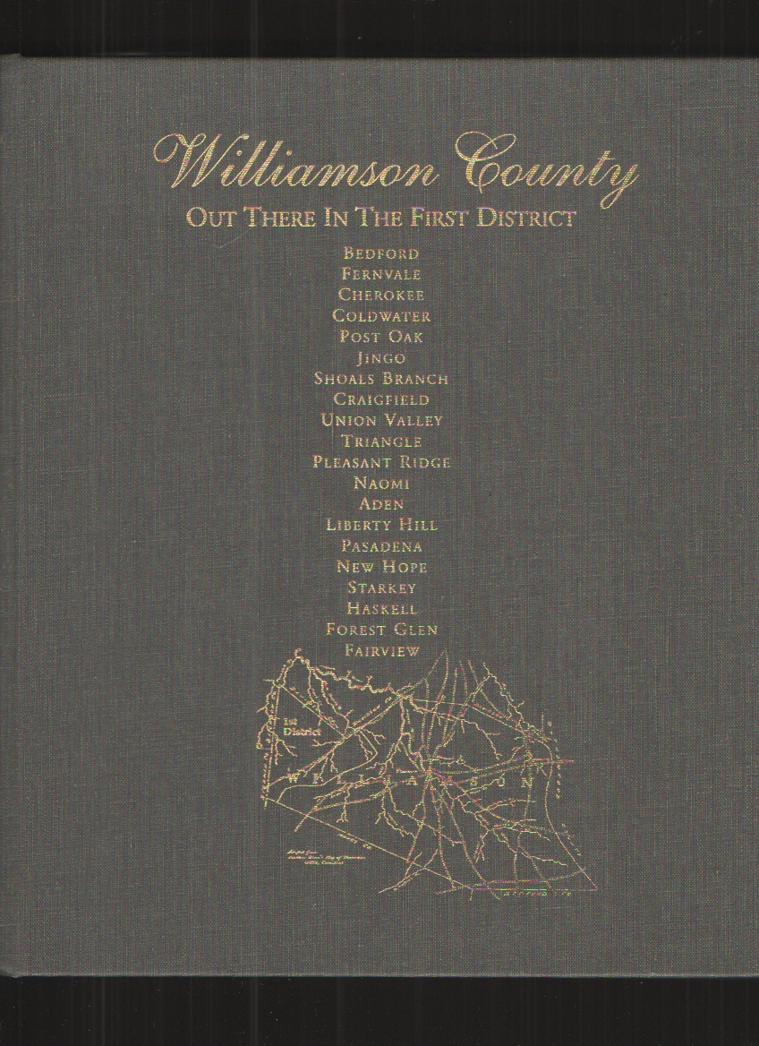 Image for Williamson County, out There in the First District