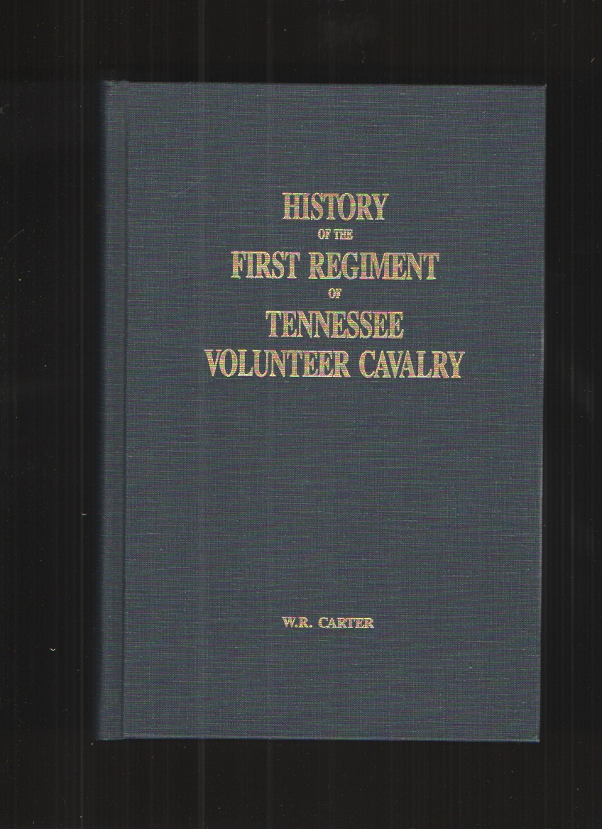 Image for History of the First Regiment of Tennessee Volunteer Cavalry