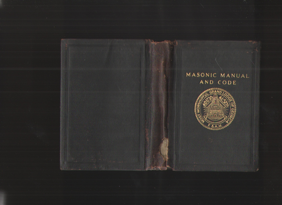 Image for Masonic Manual and Code of the Grand Lodge of Free and Accepted Masons of Georgia
