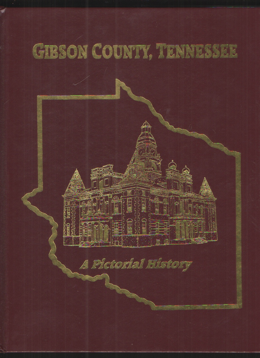 Image for Gibson County, Tennessee A Pictorial History