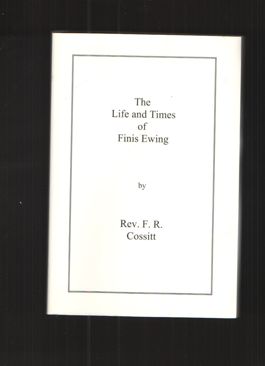 Image for The Life and Times of Finis Ewing
