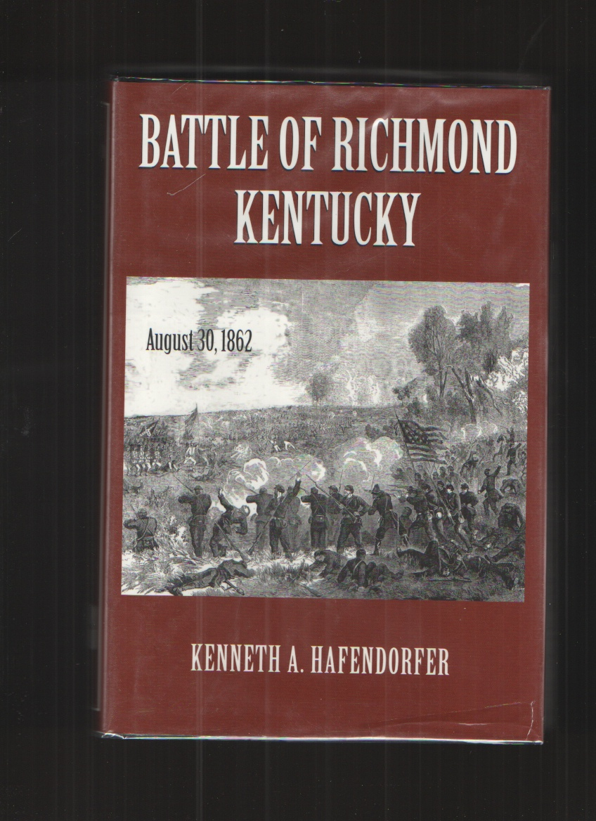 Image for THE BATTLE of RICHMOND KENTUCKY - AUGUST 30, 1862