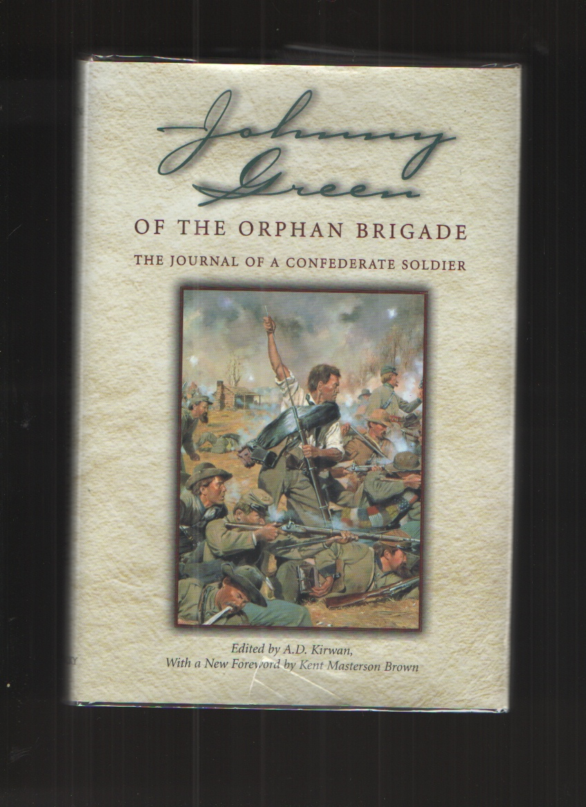 Image for Johnny Green of the Orphan Brigade The Journal of a Confederate Soldier