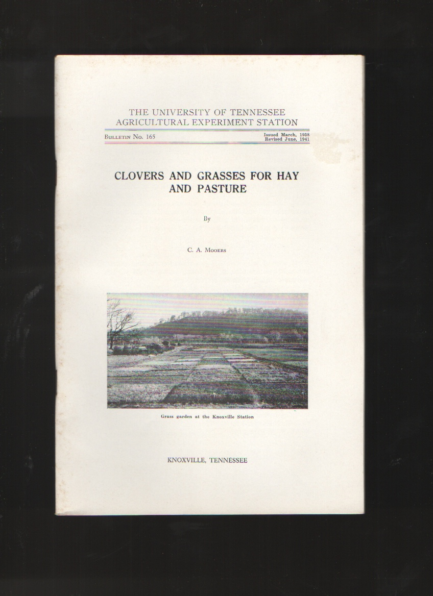 Clovers and Grasses For Hay and Pasture, Mooers, C. A.