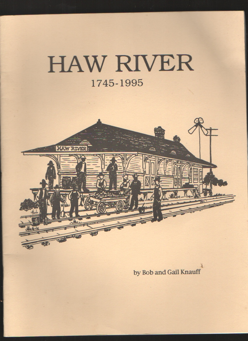 Haw River 1745-1995  An Activity Book About an Historic Village, Bob and Gail Knauff