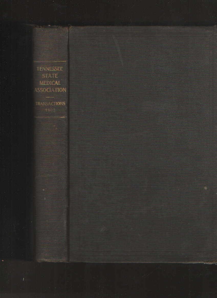 Journal of the Tennessee State Medical Association, Vol. I, No. I, Geo. H. Price, Chairman