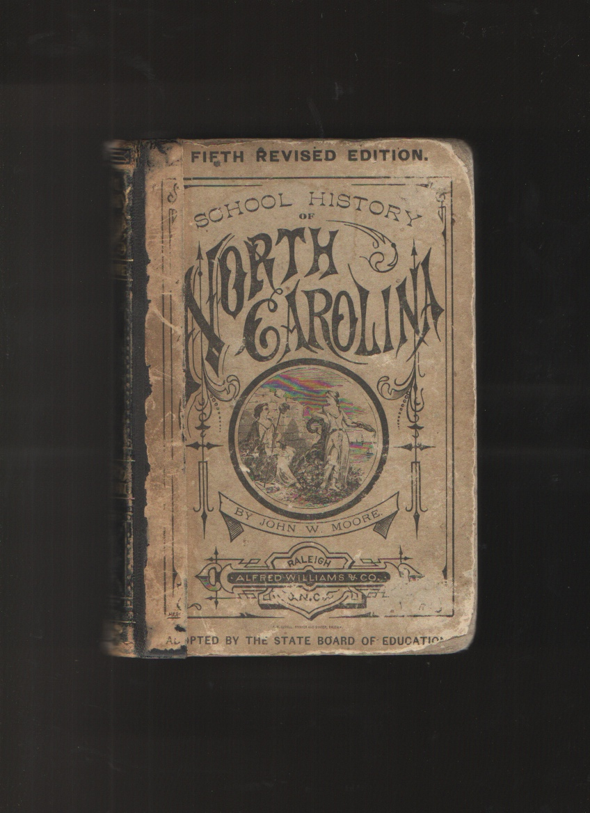 School History of North Carolina, Fifth Revised Edition, Moore, John W.