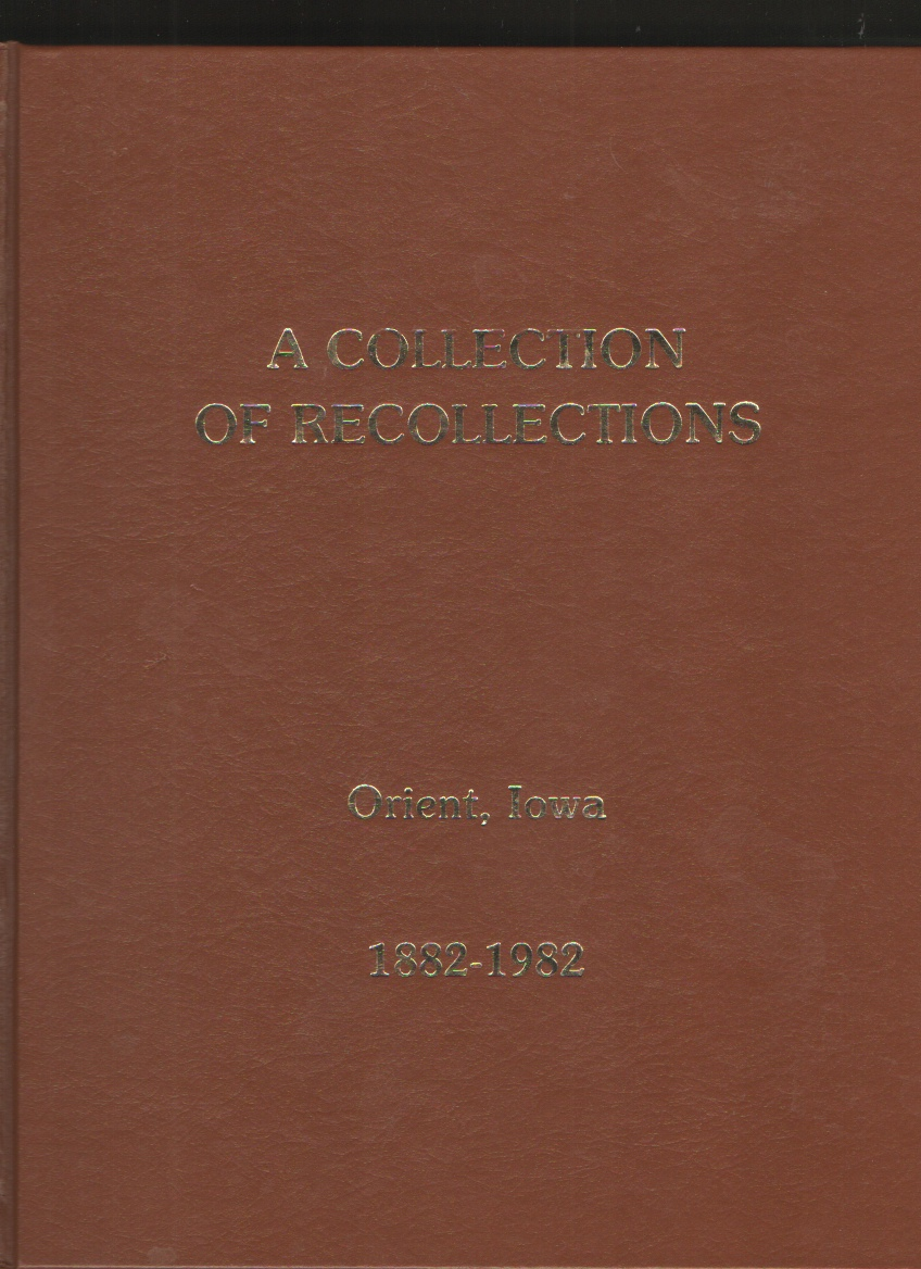 Collection of Recollections Orient Iowa, Jensen, Marjorie