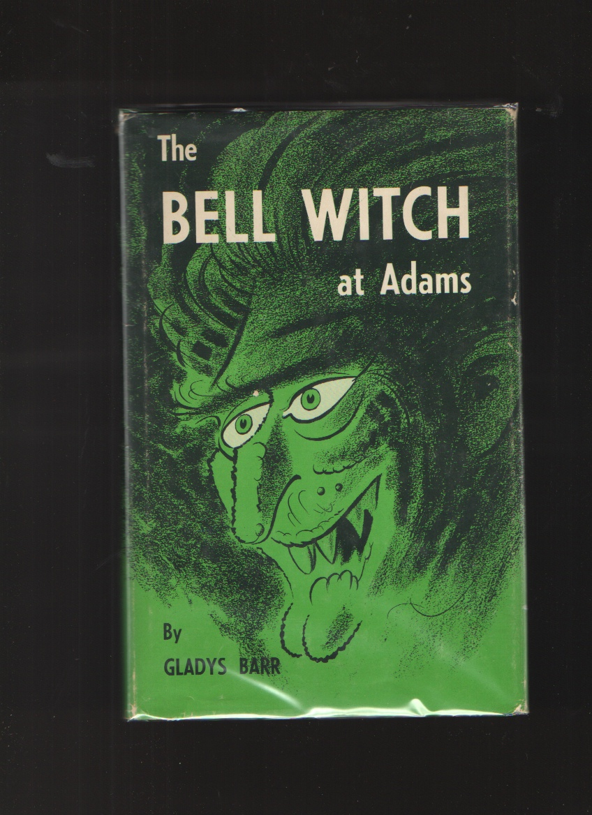 The Bell Witch at Adams, Barr, Gladys
