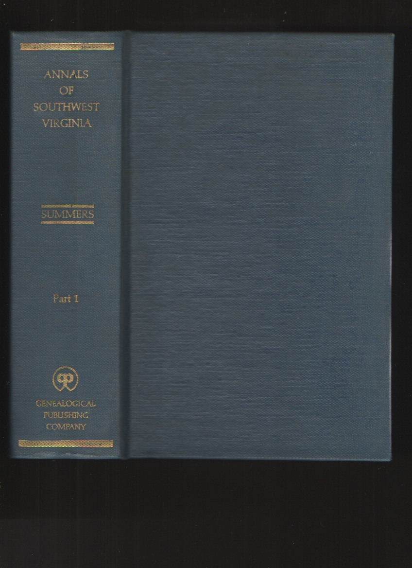 Annals of Southwest Virginia 1769-1800, Part I Only, Summers, Lewis Preston