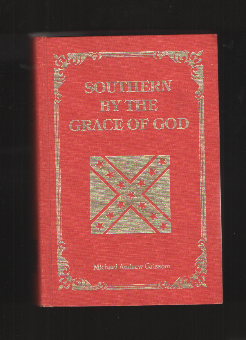 Southern By The Grace Of God, Grissom, Michael Andrew