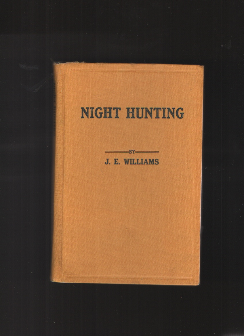 Night Hunting, Williams, J. E.