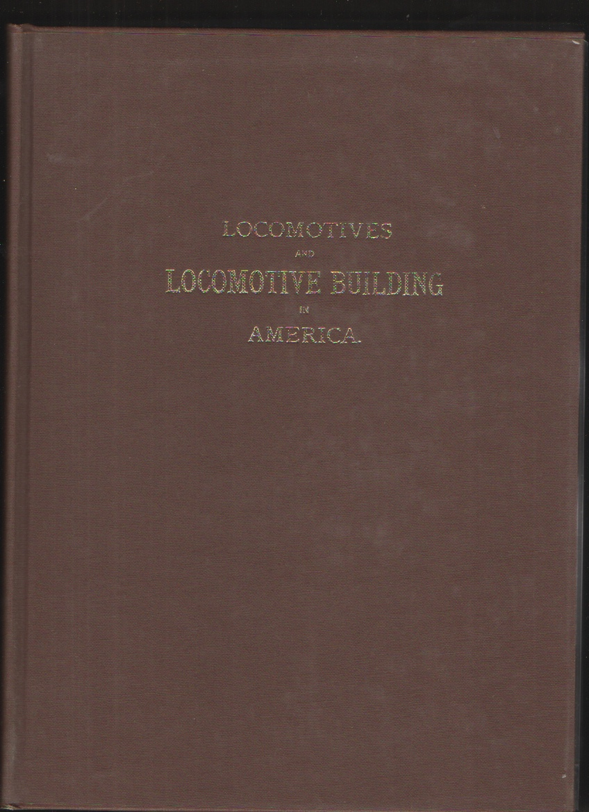 A Reproduction of Rogers Locomotive and Machine Works Illustrated Catalog